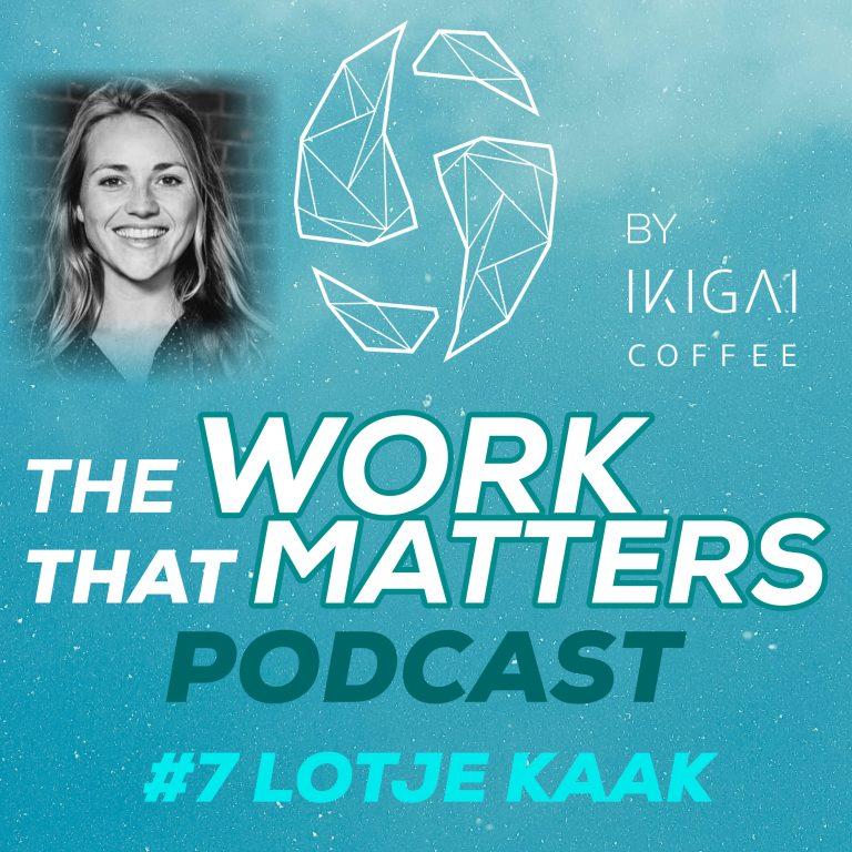 Ikigai Coffee Podcast design with Lotje Kaak - Fairtrade original